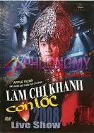 Live Show Lam Chi Khanh 2008 - Con Loc