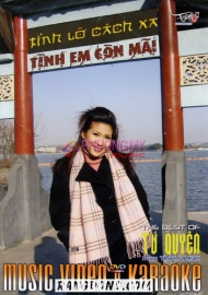 Tinh Lo Cach Xa - Tinh Em Con Mai (Music Video+Karaoke) - The Best Of Tu Quyen