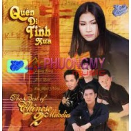 The Best of Chinese Melodies 2 - Quen Di Tinh Xua