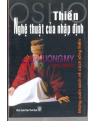 Thien: Nghe Thuat Cua Nhap Dinh - Osho (Nguoi Dich: Nguyen Dinh Hach)