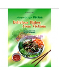 Nhung Mon Ngon Viet Nam - Delicious Dishes From VietNam ( Song Ngu Anh-Viet, English-VietNamese ) - Nguyen Thu Huong