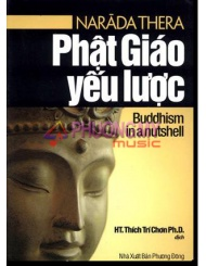 Phat Giao Yeu Luoc / Buddhism In A Nutshell - Narada Thera (HT. Thich Tri Chon dịch)(dual language)