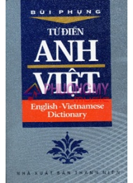 Tu Dien Anh-Viet / English-Vietnamese Dictionary - Bui Phung (Pocket Edition)