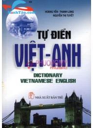 Tu Dien Viet-Anh / Vietnamese-English Dictionary - Hoang Yen, Thanh Long, Nguyen Thi Tuyet (Pocket Edition)