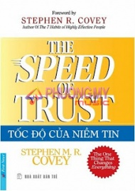Toc Do Cua Niem Tin / The Speed Of Trust - Stephen R. Covey