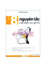 8 Nguyen Tac Cuoi Duoc Con Gai Toi - W. Bruce Cameron (Thanh Minh dich)