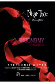 Nhat Thuc -Eclipse - Stephenie Meyer (Tinh Thuy dịch)