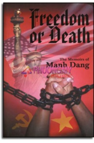 Freedom or Death (The Memoirs of Manh Dang) English Version