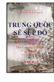 Trung Quốc Sẽ Sụp Đổ ( Phỏng Theo: The Coming Collapse Of China)